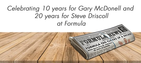 10 and 20 years at Formula – Congratulations